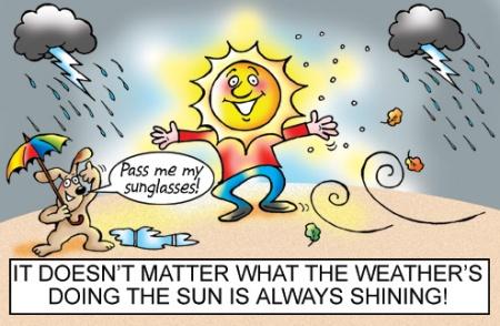 Sun is always shining!