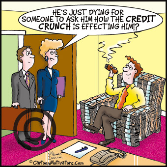 Some people aren\'t suffering the Credit Crunch!
