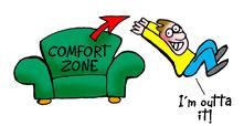 Outta my Comfort Zone!